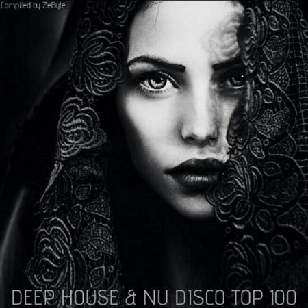 Deep House & Nu Disco Top 100 [Compiled by ZeByte] (2019) MP3