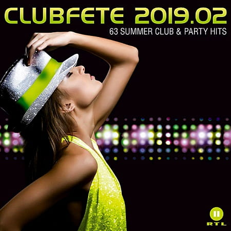 Clubfete 2019.2: 63 Summer Club & Party Hits [3CD] (2019) MP3