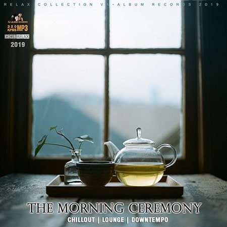 The Morning Ceremony (2019) MP3