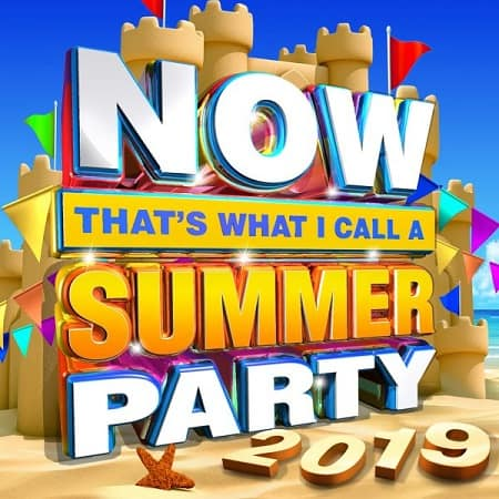 NOW Thats What I Call A Summer Party [2CD] (2019) MP3
