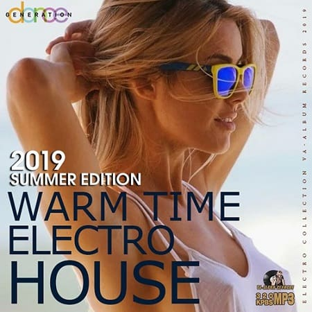 Warm Time Electro House (2019) MP3