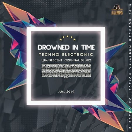 Drowned In Time: Techno Electronic (2019) MP3