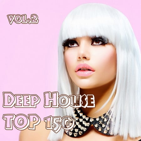Top 150 Deep House Vol.2 (2019) MP3