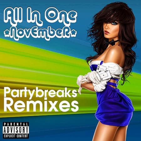 Partybreaks and Remixes - All In One November 007 (2019) MP3