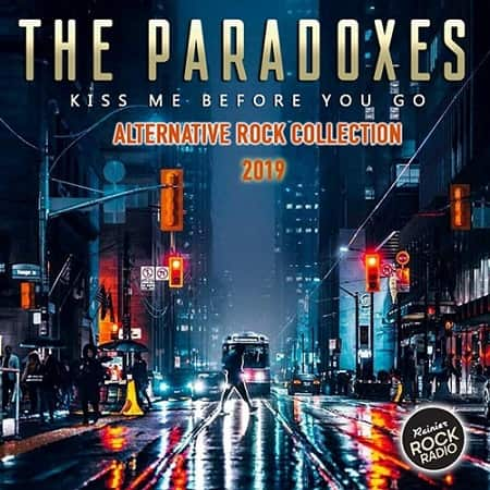 The Paradoxes: Alternative Rock Collection (2019) MP3
