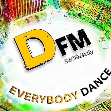 Radio DFM: Top D-Chart 21.06.2019 (2019) MP3