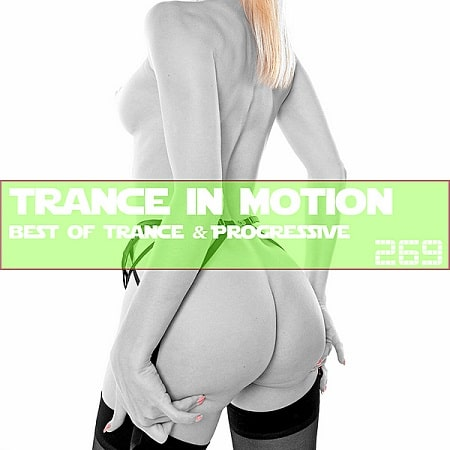 Trance In Motion Vol.269 [Full Version] (2019) MP3