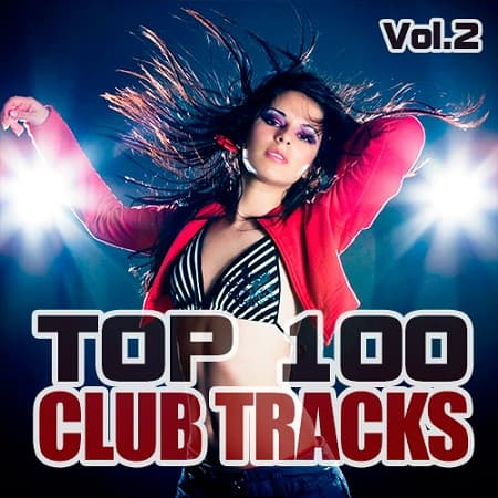 Top 100 Club Tracks Vol.2 (2019) MP3