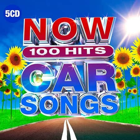 NOW 100 Hits Car Songs [5CD] (2019) MP3