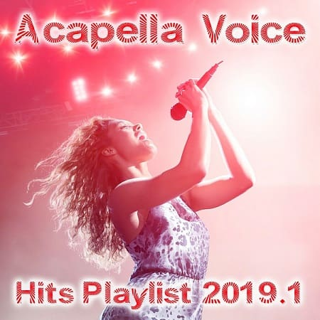 Acapella Voice Hits Playlist 2019.1 (2019) MP3
