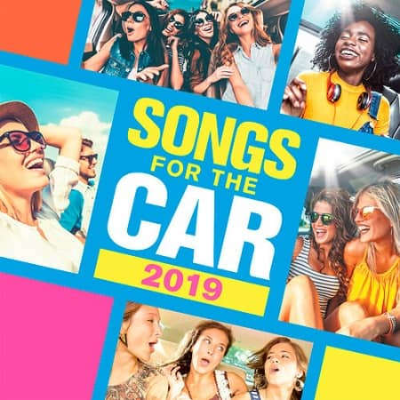 Songs For The Car 2019 (2019) MP3