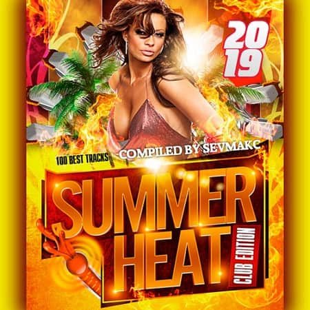 Summer Heat Club Edition (2019) MP3