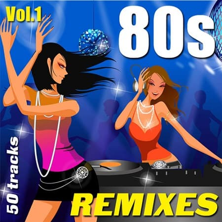 80s Remixes Vol.1 (2019) MP3