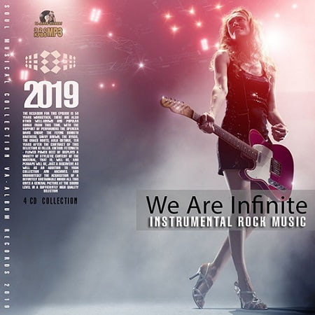 We Are Infinite: Instrumental Rock Music [4CD] (2019) MP3