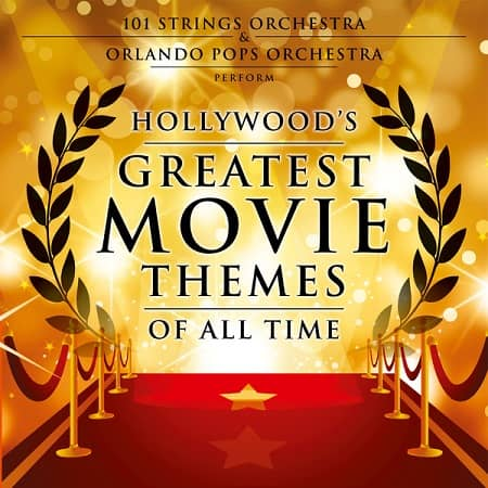 Hollywood's Greatest Movie Themes Of All Time (2019) MP3