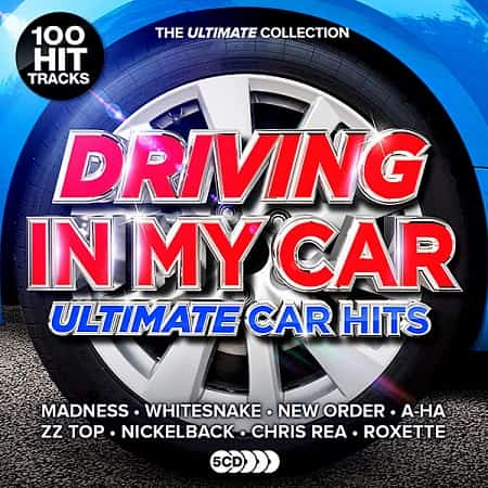 Driving In My Car: Ultimate Car Anthems [5CD] (2019) MP3