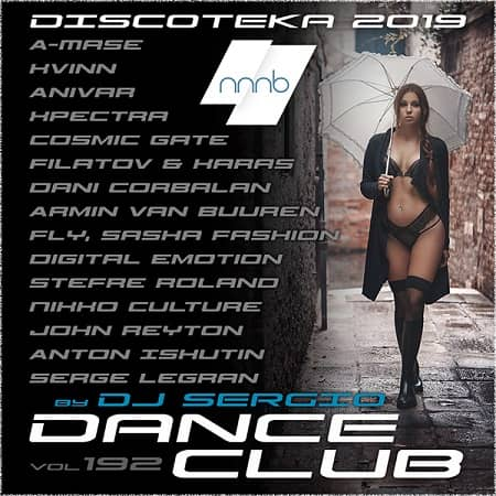 Дискотека 2019 Dance Club Vol.192 (2019) MP3 от NNNB