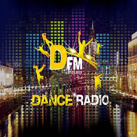 Radio DFM: Top D-Chart 27.07.2019 (2019) MP3