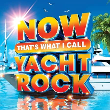 NOW Thats What I Call Yacht Rock (2019) MP3