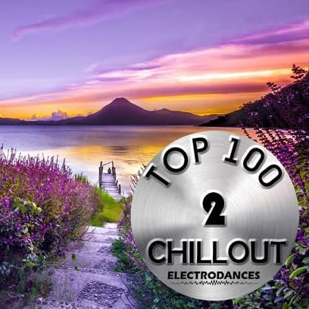 Top 100 Chillout Vol.2 (2019) MP3