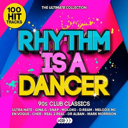 Rhythm Is a Dancer - Ultimate 90s Club Anthems [5CD] (2019) MP3