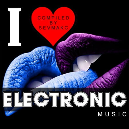 I Love Electronic Music (2019) MP3