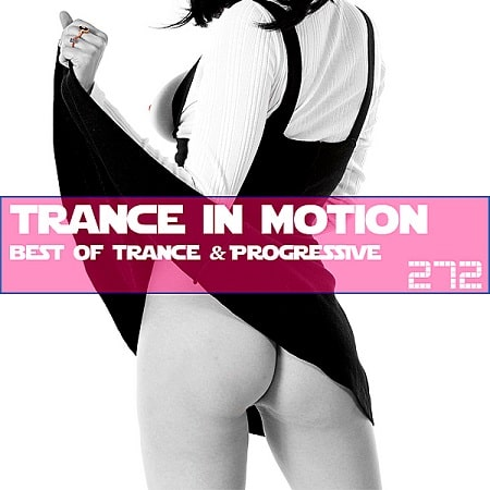 Trance In Motion Vol.272 [Full Version] (2019) MP3