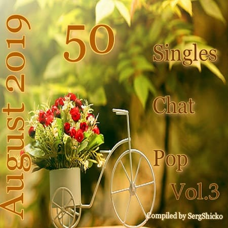 Singles Chat Pop August Vol.3 (2019) MP3