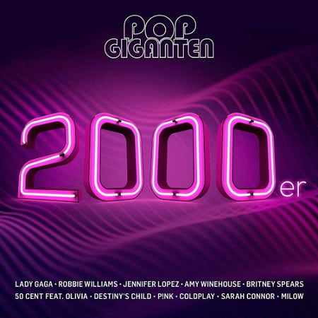 Pop Giganten 2000er [2CD] (2019) MP3