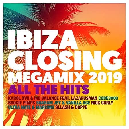 Ibiza Closing Megamix 2019: All The Hits (2019) MP3