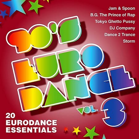 90's Eurodance Vol.3 [20 Eurodance Essentials] (2019) MP3