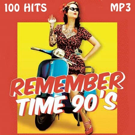 Remember Time 90s (2019) MP3