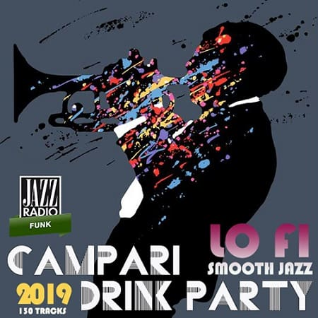 Campari Drink Party: Smooth Jazz And LoFi Music (2019) MP3
