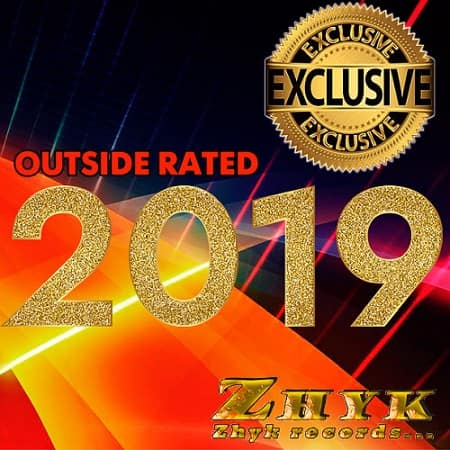 Exclusive 2019 Outside Rated (2019) MP3