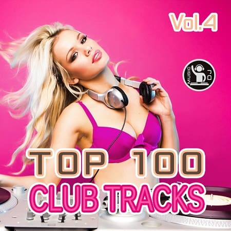 Top 100 Club Tracks Vol.4 (2019) MP3