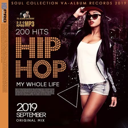 My Whole Life: Hip-Hop Collection (2019) MP3