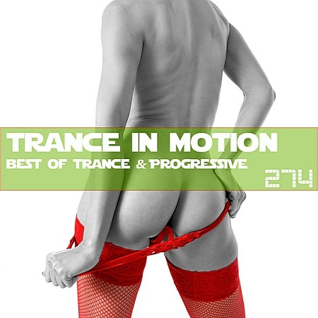 Trance In Motion Vol.274 [Full Version] (2019) MP3