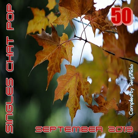 Singles Chat Pop September [Compiled by SergShicko] (2019) MP3