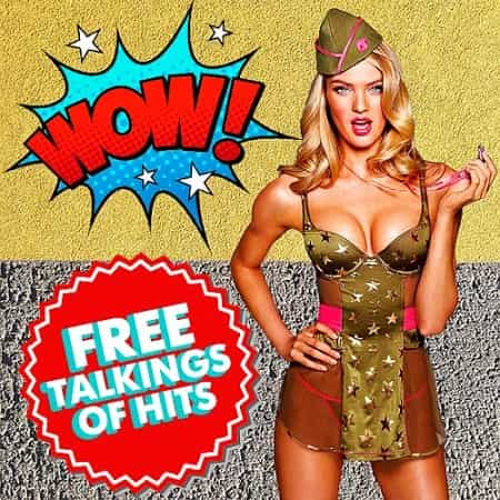 Wow! Free Talkings Of Hits (2019) MP3