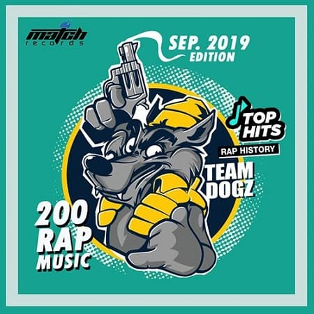 Team Dogz: 200 Rap Hits Vol.01 (2019) MP3