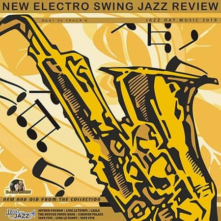 New Electro Swing: Jazz Review (2019) MP3