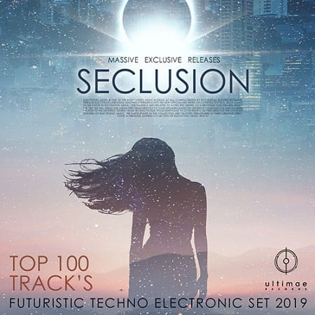 Seclusion: Techno Electronic Party (2019) MP3