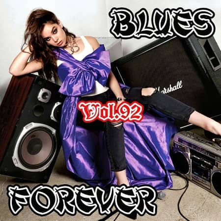 Blues Forever Vol.92 (2019) MP3