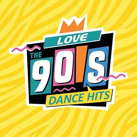 Love The 90s Dance HIts (2019) MP3