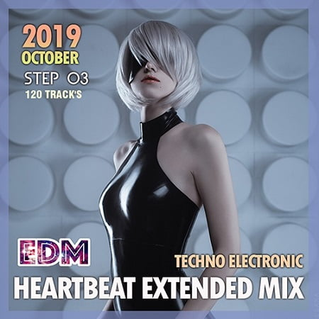 EDM Heartbeat Extended Mix: Techno Electronic Step 03 (2019) MP3