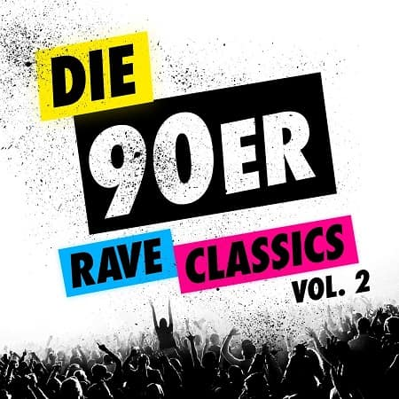 Die 90er Rave Classics Vol.2 [2CD] (2019) MP3