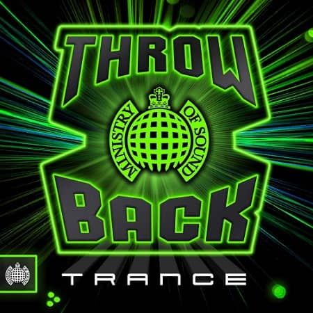 Ministry Of Sound: Throw Back Trance (2019) MP3