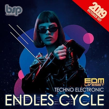 Endles Cycle: Techno Electronic Liveset (2019) MP3