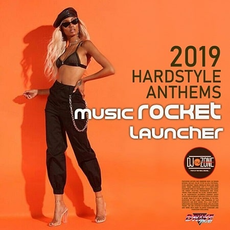 Music Rocket Launcher: Hardstyle Anthems (2019) MP3