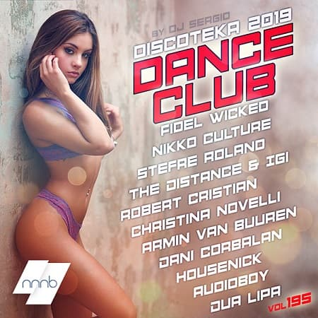 Дискотека 2019 Dance Club Vol.195 (2019) MP3 от NNNB